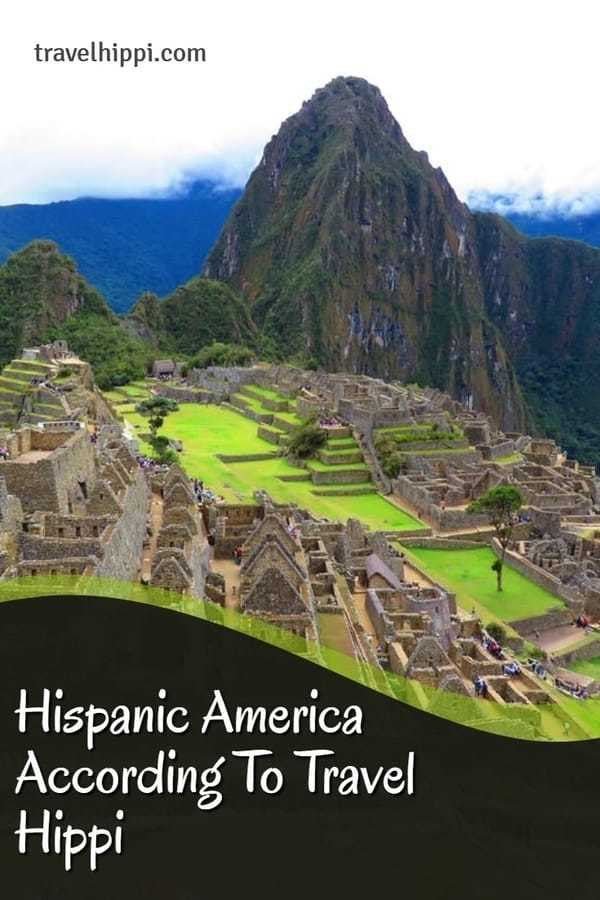Hispanic America according to Travel Hippi