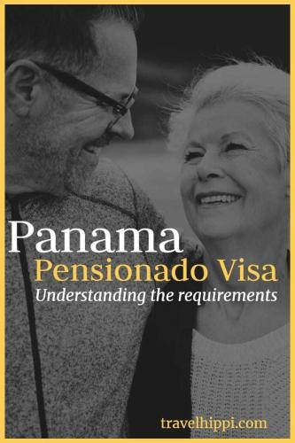 Understanding the Panama Pensionado Visa requirements